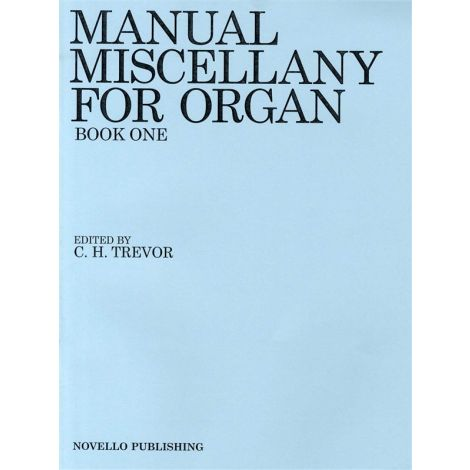 Manual Miscellany For Organ Book One