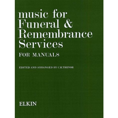 C.H. Trevor: Music For Funeral And Remembrance (Manuals)