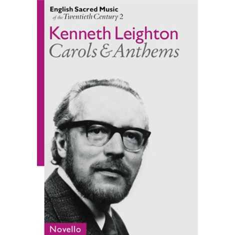 English Sacred Music Of The 20th Century 2: Leighton Carols And Anthems