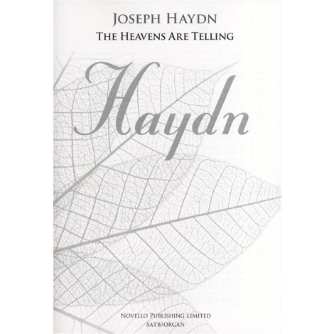 Joseph Haydn: The Heavens Are Telling - The Creation (New Engraving - SATB/Organ)