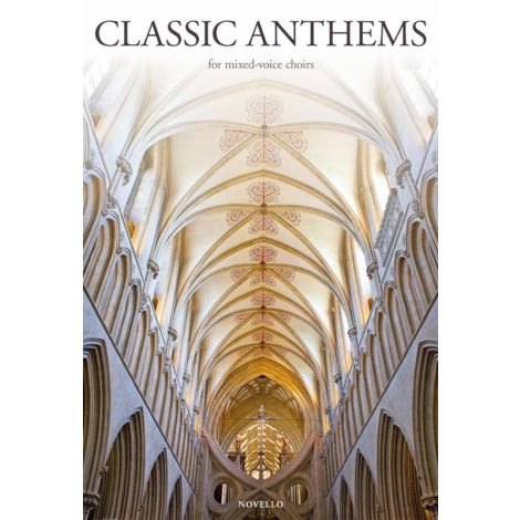 The Novello Book Of Classic Anthems