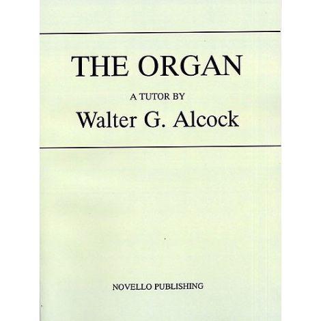 Walter G. Alcock: The Organ