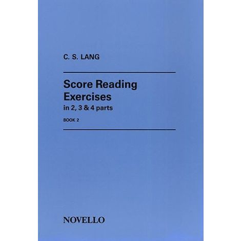 C.S. Lang: Score Reading Exercises Book 2