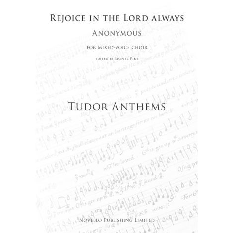 Rejoice In The Lord Always (Tudor Anthems)