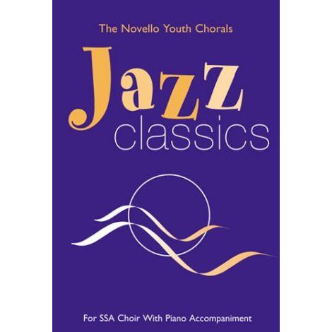 The Novello Youth Chorals: Jazz Classics (SSA)
