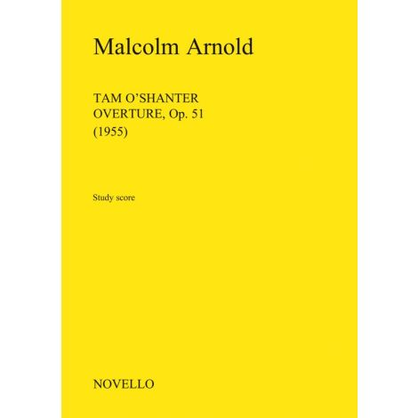 Malcolm Arnold: Tam O'Shanter Overture Op.51 (Study Score)