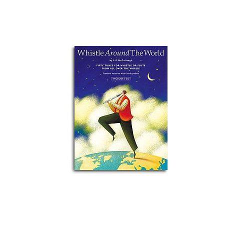 Whistle Around The World