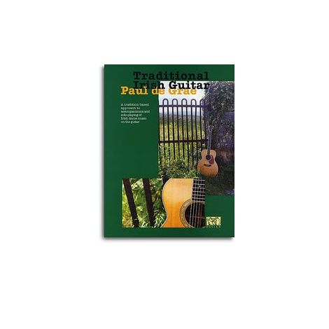 Paul De Grae: Traditional Irish Guitar (Book)