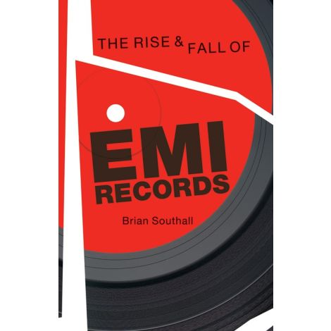 Brian Southall: The Rise & Fall Of EMI Records