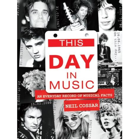 Neil Cossar: This Day In Music