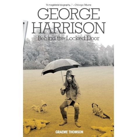 George Harrison: Behind The Locked Door (Paperback)