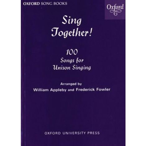 Sing Together! 100 Songs for Unison Singing (Melody Edition)