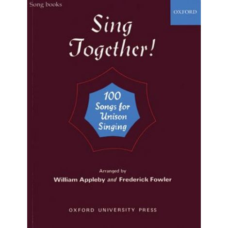 Sing Together! 100 Songs for Unison Singing (Piano Score)