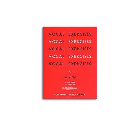 J. Michael Diack: Vocal Exercises On Tone Placing And Enunciation (Low And Medium Voices)