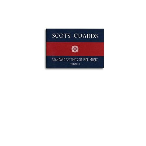 Scots Guards Standard Settings Of Pipe Music Volume 2