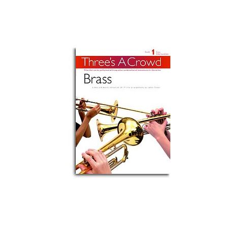Three's A Crowd: Book 1 Brass