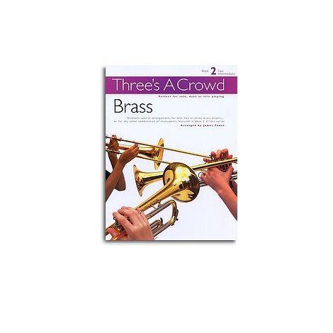 Three's A Crowd: Book 2 Brass