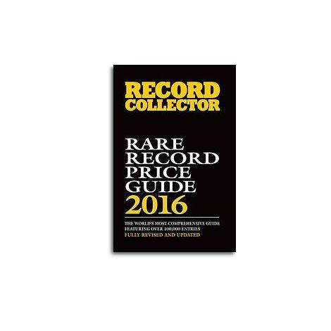 Record Collector: Rare Record Price Guide - 2016 Edition