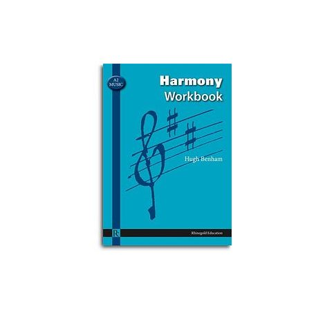 Hugh Benham: A2 Music Harmony Workbook