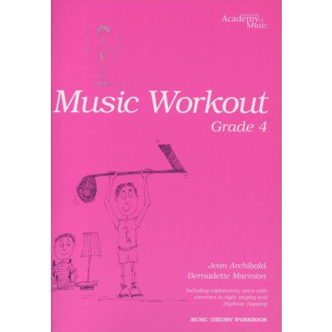 MUSIC WORKOUT - GRADE 4