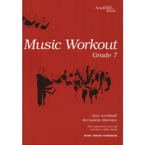 MUSIC WORKOUT - GRADE 7