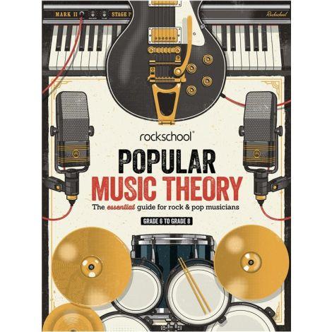 ROCKSCHOOL POPULAR MUSIC THEORY GUIDEBOOK GRADES 6-8 BK