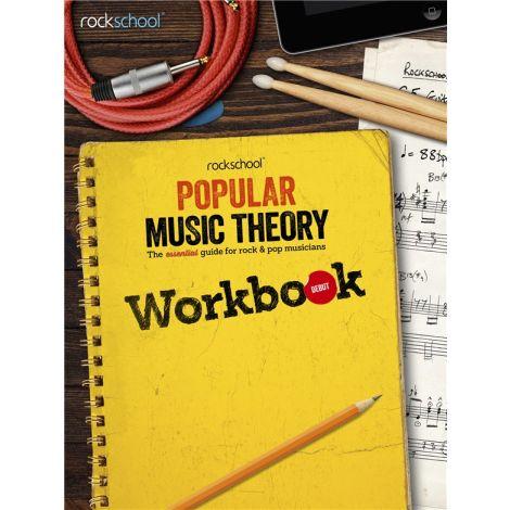 ROCKSCHOOL POPULAR MUSIC THEORY WORKBOOK DEBUT BK