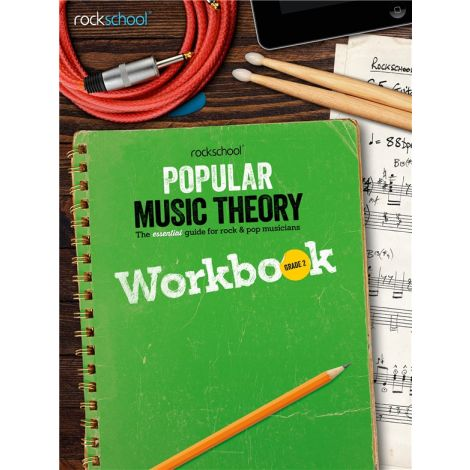 ROCKSCHOOL POPULAR MUSIC THEORY WORKBOOK GRADE 2 BK