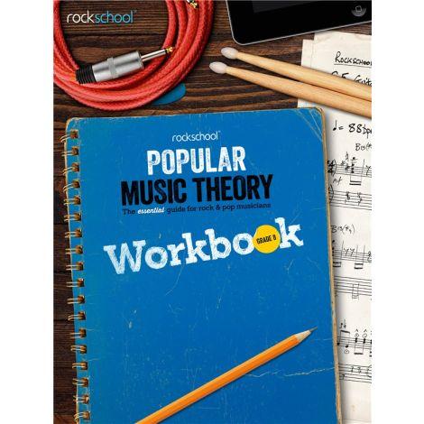 ROCKSCHOOL POPULAR MUSIC THEORY WORKBOOK GRADE 8 BK