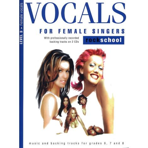 Rockschool Vocals For Female Singers - Level 3