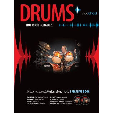 Rockschool Drums: Hot Rock Grade Five (Book/2CDs)