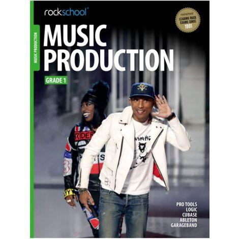 ROCKSCHOOL MUSIC PRODUCTION GRADE 1 2016 BOOK