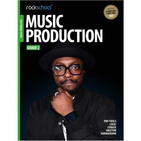 ROCKSCHOOL MUSIC PRODUCTION GRADE 2 2016 BOOK