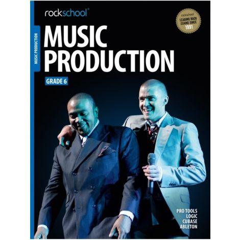 ROCKSCHOOL MUSIC PRODUCTION GRADE 6 2016 BOOK