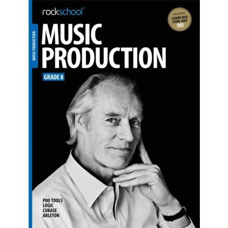 ROCKSCHOOL MUSIC PRODUCTION GRADE 8 2016 BOOK