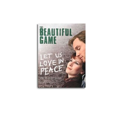 ANdrew Lloyd Webber: The Beautiful Game - Vocal Selections