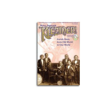 Klezmer! Jewish Music From Old World To Our World - 2nd Edition