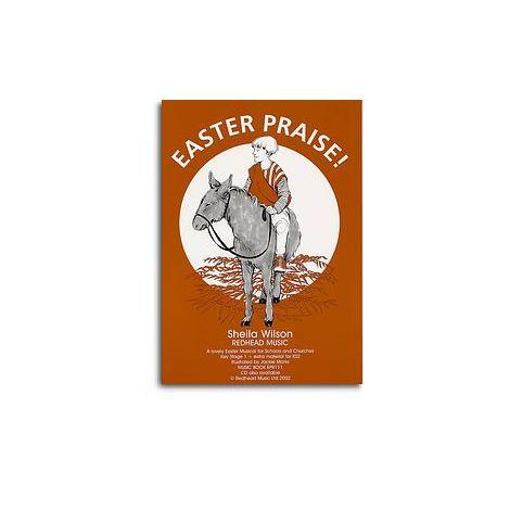 Shelia Wilson: Easter Praise! (Music Book)