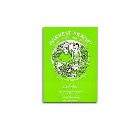 Sheila Wilson: Harvest Praise! (Music Book)
