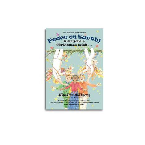 Sheila Wilson: Peace On Earth! (Music Book)