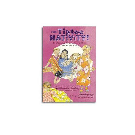 Sheila Wilson: Tiptoe Nativity! - Music Book
