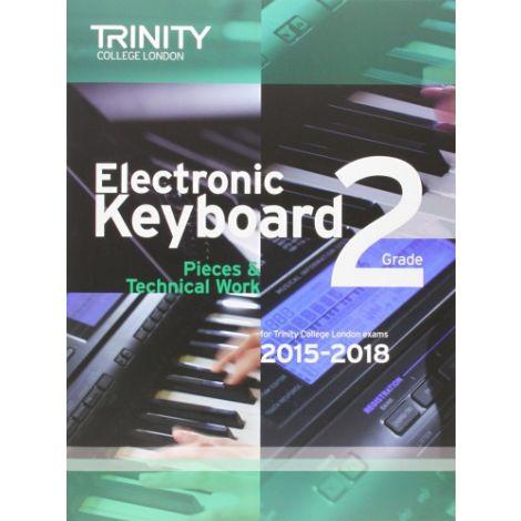 TRINITY COLLEGE LONDON: ELECTRONIC KEYBOARD (2015-2018) GRADE 2