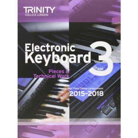 TRINITY COLLEGE LONDON: ELECTRONIC KEYBOARD (2015-2018) GRADE 3