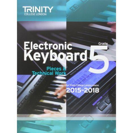 TRINITY COLLEGE LONDON: ELECTRONIC KEYBOARD (2015-2018) GRADE 5