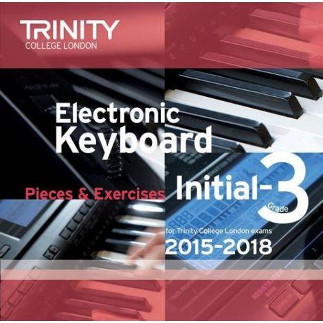 TRINITY COLLEGE LONDON: ELECTRONIC KEYBOARD CD (2015-18) INITIAL - GRADE 3