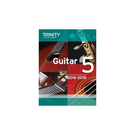 TCL Trinity College London Guitar Exam Pieces Grade 5 2016-2019