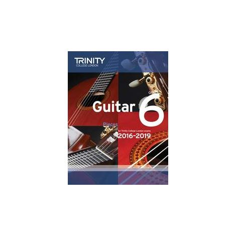 TCL Trinity College London Guitar Exam Pieces Grade 6 2016-2019