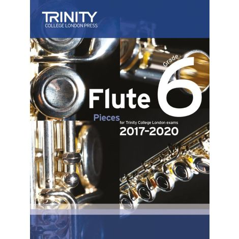 Trinity Flute Exam Pieces Grade 6 2017闂2020 (Score & Part)