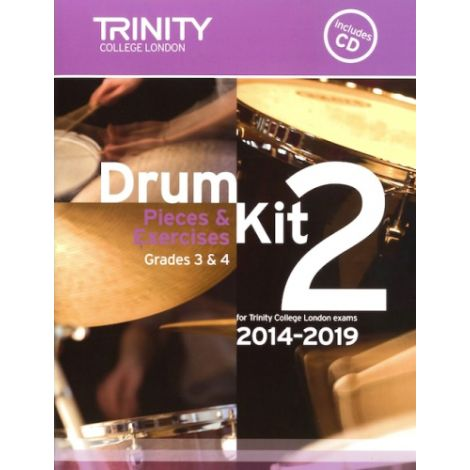 Trinity Drum Kit 2 - Pieces & Studies 2014-2019 Grades 3-4 (with CD)