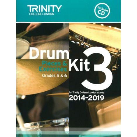 Trinity Drum Kit 3 - Pieces & Studies 2014-2019 Grades 5-6 (with CD)